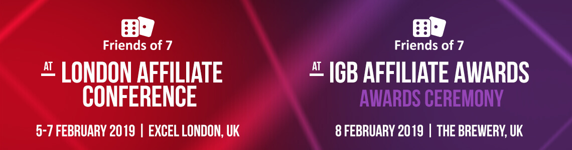 Friends of 7 to visit London Affiliate Conference 2019  and in anticipation of iGB Affiliate Awards 2019